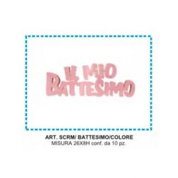 IL MIO BATTESIMO  ROSA  SCRITTA MICRO ESP. 10 PZ